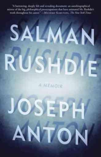 Rushdie's newest book, Joseph Anton: A Memoir (2012).