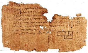 Oxyrhynchus papyrus (P.Oxy. I 29) circa AD 100 showing fragment of Euclid's Elements, one of the oldest fragments we have.